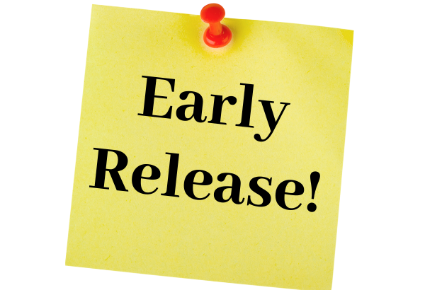 Early Release Reminder